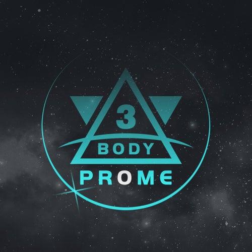 Three Body von Prome