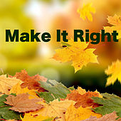 Make It Right by Various Artists