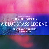 The Anthologies: A Bluegrass Legend (Flatt & Scruggs Collection) de Flatt and Scruggs