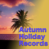 Autumn Holiday Records von Various Artists