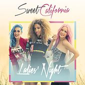 Ladies' Night by Sweet California