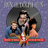 Run Rudolph Run (Rock 'N' Roll Christmas) von Various Artists