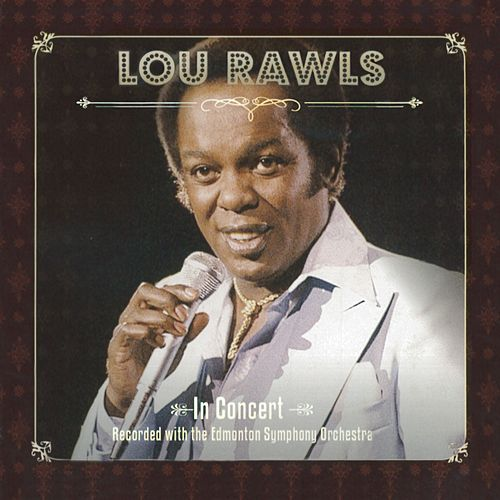 Live In Concert by Lou Rawls