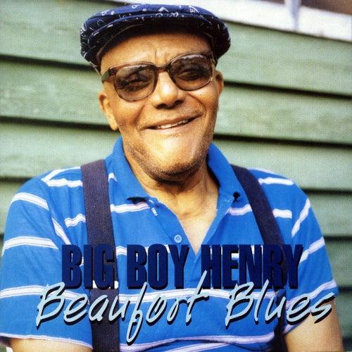 Beaufort Blues by Big Boy Henry