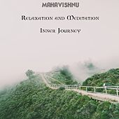 Meditation and Relaxation - Inner Journey de Mahavishnu