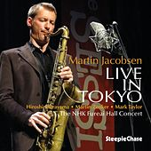 Live in Tokyo by Martin Jacobsen