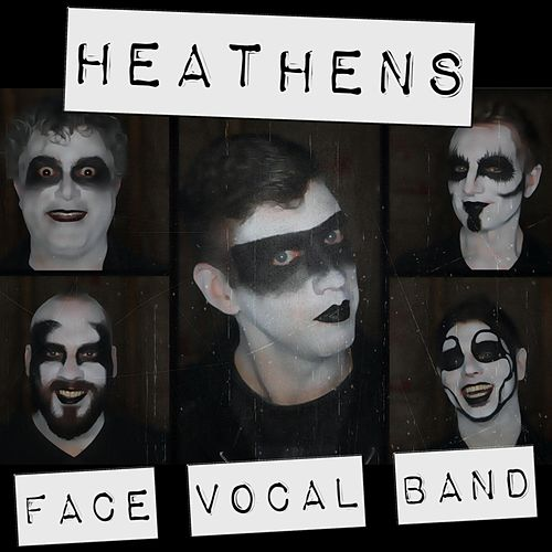 Heathens by Face Vocal Band