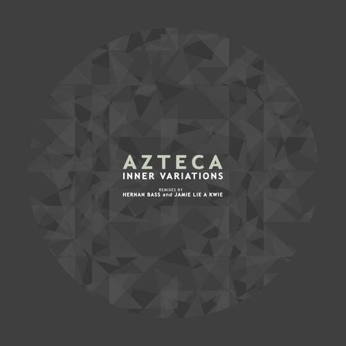 Inner Variations by Azteca