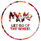 Let Go Of The Wheel de Mako