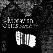 Moravian Gems by Various Artists
