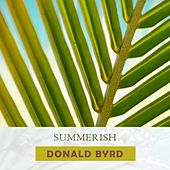 Summerish by Donald Byrd