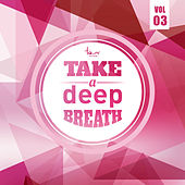 Take a Deep Breath, Vol. 3 by Various Artists