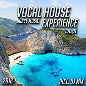 Vocal House Dance Music Experience 2016, Vol. 01 (Mixed By Jora Mihail) de Various Artists