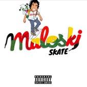 Maloski by SK8