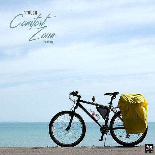 Comfort Zone, Part Il by 1Touch