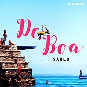 De Boa - Single de Saulo Fernandes