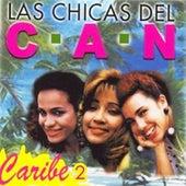 Caribe 2 de Las Chicas Del Can