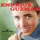 Enrique Guzmán (Mi Corazón Canta) by Enrique Guzmán