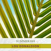 Summerish by Lou Donaldson