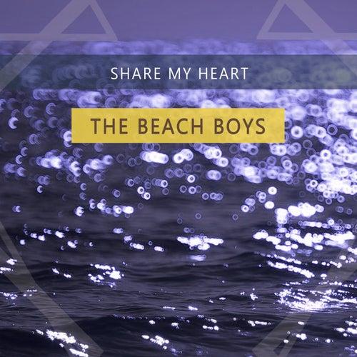 Share My Heart by The Beach Boys