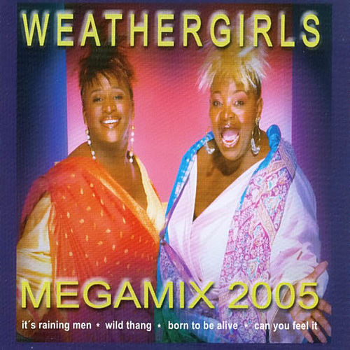 Mega Mix 2005 by The Weather Girls