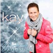Endlich wieder Weihnacht de Kay Dörfel