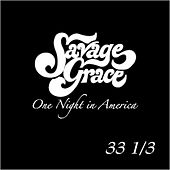 One Night in America by Savage Grace