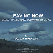 Leaving Now de Mike Clark