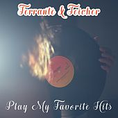Play My Favorite Hits by Ferrante and Teicher