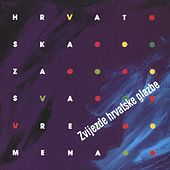 Hrvatska Za Sva Vremena by Various Artists