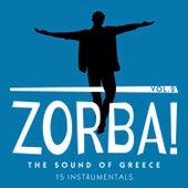 Zorba! The Sound of Greece: 15 Instrumentals, Vol. 2 von Various Artists
