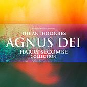 The Anthologies: Agnus Dei (Harry Secombe Collection) von Harry Secombe