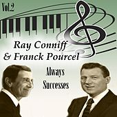 Ray Conniff y Franck Pourcel - Always Successes, Vol. 2 by Various Artists