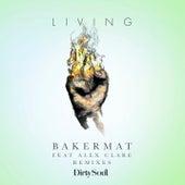 Living (Remixes) de Bakermat