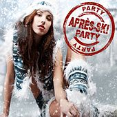 Party Party Après Ski Party 2017 de Various Artists