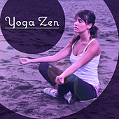 Yoga Zen – Nature Music for Meditation Background, Yoga Practice, Relaxation Music, Healing Sounds of Water by Reiki