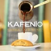 Kafenio: Greek Café Music by Various Artists