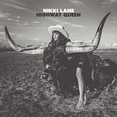 Highway Queen by Nikki Lane