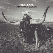 Highway Queen von Nikki Lane