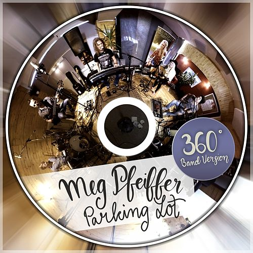 Parking Lot (360° Band Version) de Meg Pfeiffer