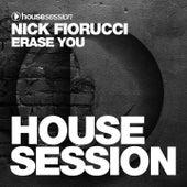Erase You by Nick Fiorucci