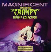Magnificent: Classics from the Cramp's Insane Collection by Various Artists