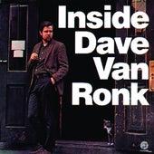 Inside Dave Van Ronk by Dave Van Ronk