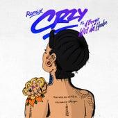CRZY (feat. A Boogie Wit Da Hoodie) (Remix) by Kehlani