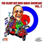 The Glory Boy Mod Radio Showcase, Vol. 2 by Various Artists