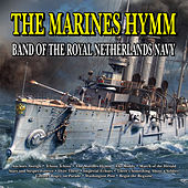 The Marines Hymn de Band of the Royal Netherlands Navy