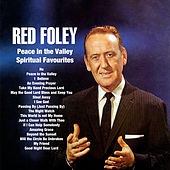 Peace in the Valley : Spiritual Favourites by Red Foley