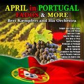 April in Portugal ;Fados and More by Bert Kaempfert