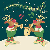 Merry Christmas Jazz by Various Artists