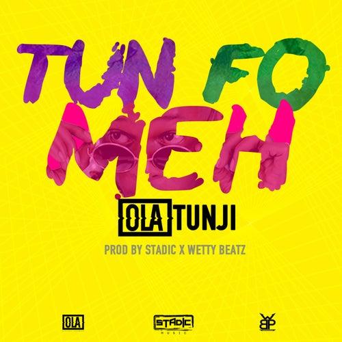 Tun Fo Meh by Babatunde Olatunji